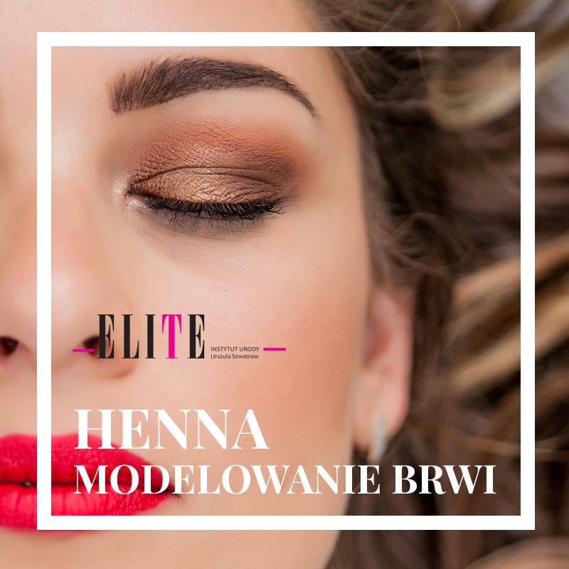 Henna I Modelowanie Brwi Instytut Urody Elite Głogów